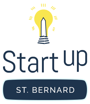 Startup St. Bernard presented by the Meraux Foundation and the St. Bernard Economic Development Foundation